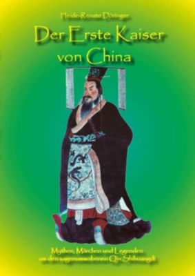 Der Erste Kaiser von China, Heide-Renate Döringer