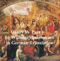 Der Erste Theil von Koenig Heinrich dem Vierten, William Shakespeare