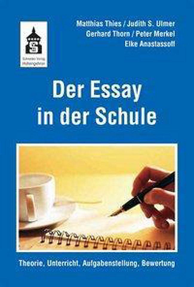 Der Essay in der Schule Buch portofrei bei Weltbild.de bestellen