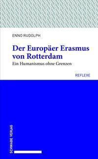 Der Europäer Erasmus von Rotterdam - Enno Rudolph pdf epub