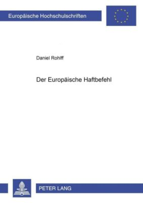 Der Europäische Haftbefehl, Daniel Rohlff
