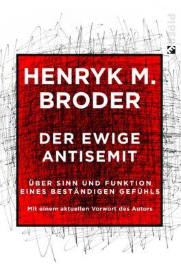 Der ewige Antisemit, Henryk Broder