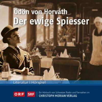 Der ewige Spiesser, Ödön von Horváth