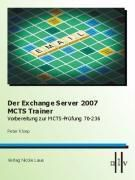 Der Exchange Server 2007 MCTS Trainer, Peter Kloep