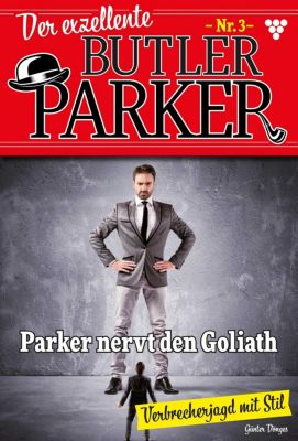 Der exzellente Butler Parker: Der exzellente Butler Parker 3 – Krimi, Günter Dönges
