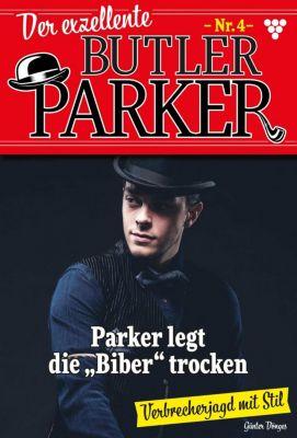Der exzellente Butler Parker: Der exzellente Butler Parker 4 – Krimi, Günter Dönges
