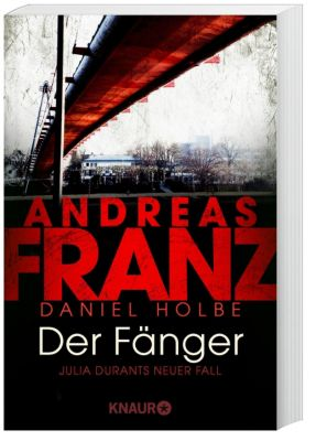 Der Fänger, Andreas Franz, Daniel Holbe