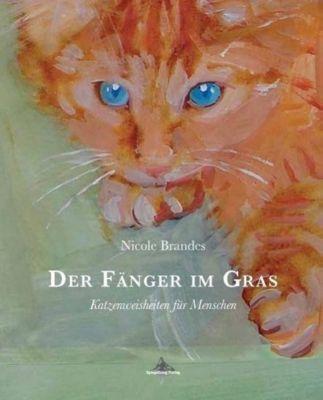 Der Fänger im Gras - Nicole Brandes |