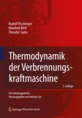 Der Fahrzeugantrieb: Thermodynamik der Verbrennungskraftmaschine, Theodor Sams, Rudolf Pischinger, Manfred Klell