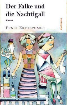 Der Falke und die Nachtigall - Ernst Kretschmer |