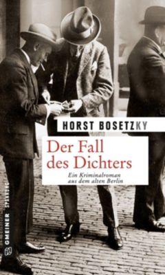 Der Fall des Dichters, Horst Bosetzky