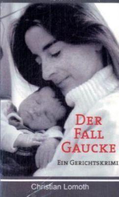 Der Fall Gaucke, Christian Lomoth