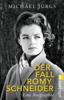 Der Fall Romy Schneider, Michael Jürgs