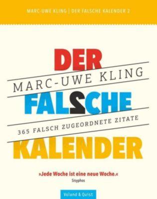 Der falsche Kalender 2, Marc-Uwe Kling