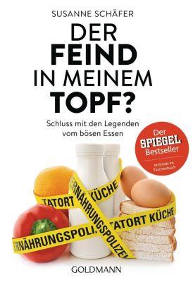 Der Feind in meinem Topf?, Susanne Schäfer