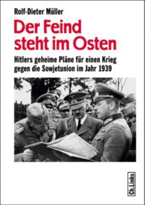 Der Feind steht im Osten, Rolf-Dieter Müller