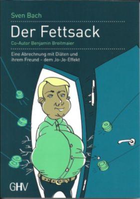 Der Fettsack, Sven Bach, Benjamin Breitmaier