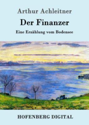 Der Finanzer, Arthur Achleitner