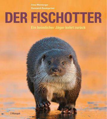 Der Fischotter, Irene Weinberger, Hansjakob Baumgartner