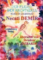 Der Fleiss der Nachtigall, Necati Demir