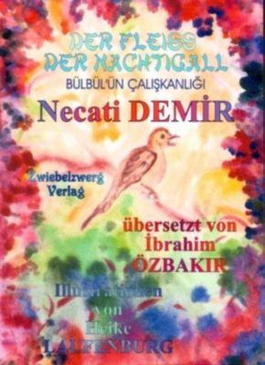 Der Fleiss der Nachtigall - Eine Sage für Kinder, Necati Demir