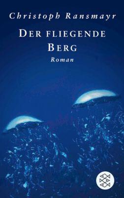 Der fliegende Berg, Christoph Ransmayr