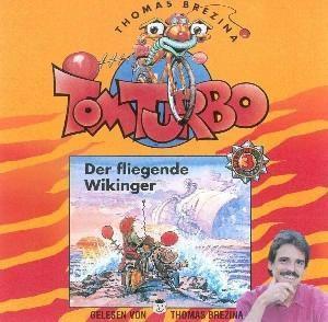 Der Fliegende Wickinger, Tom Turbo