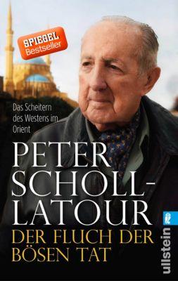 Der Fluch der bösen Tat, Peter Scholl-Latour