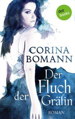Der Fluch der Gräfin - Ein Romantic-Mystery-Roman: Band 1, Corina Bomann