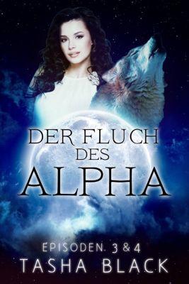 Der Fluch des Alphas, Episoden 3 & 4, Tasha Black