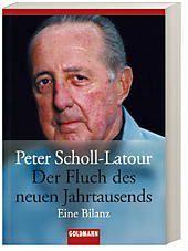 Der Fluch des neuen Jahrtausends, Peter Scholl-Latour