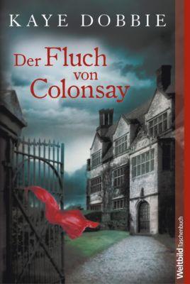 Der Fluch von Colonsay, Kaye Dobbie