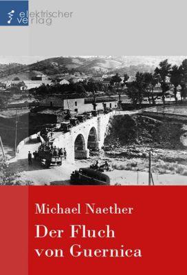 Der Fluch von Guernica, Michael Naether