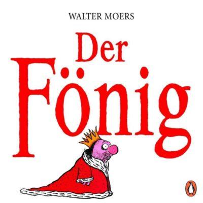 Der Fönig - Walter Moers |