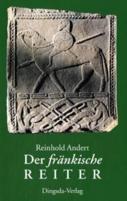 Der fränkische Reiter, Reinhold Andert