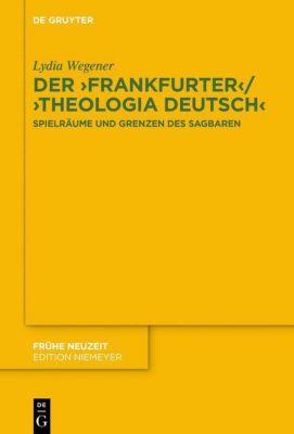 Der Frankfurter / Theologia deutsch, Lydia Wegener