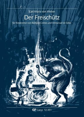 Der Freischütz, Bearbeitung für Kinderchor, Partitur - Carl Maria von Weber |