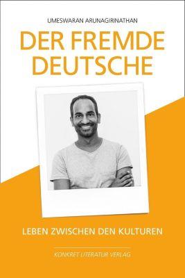 Der fremde Deutsche - Umeswaran Arunagirinathan pdf epub