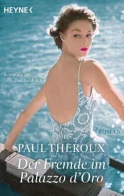 Der Fremde im Palazzo d'Oro, Paul Theroux