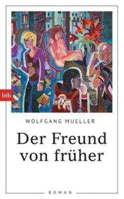 Der Freund von früher, Wolfgang Mueller