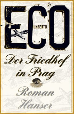 Der Friedhof in Prag, Umberto Eco