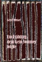 Der Frühling, dem kein Sommer folgte, Gerd Meiser