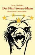 Der Fünf-Sterne-Mann - Irene Neuhöfer pdf epub