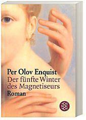 Der fünfte Winter des Magnetiseurs, Per Olov Enquist