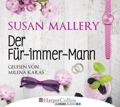 Der Für-immer-Mann, 4 Audio-CDs, Susan Mallery