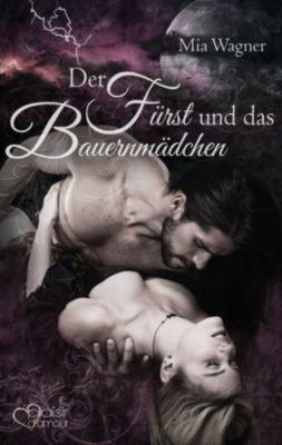 Der Fürst und das Bauernmädchen, Mia Wagner