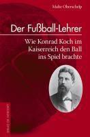 Der Fussball-Lehrer, Malte Oberschelp