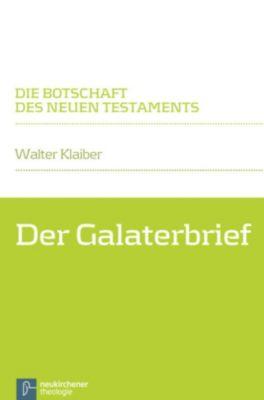 Der Galaterbrief, Walter Klaiber