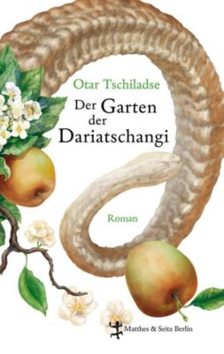 Der Garten der Dariatschangi - Otar Tschiladse |