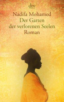 Der Garten der verlorenen Seelen - Nadifa Mohamed pdf epub